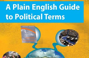 The Plain English Guide to Political Terms